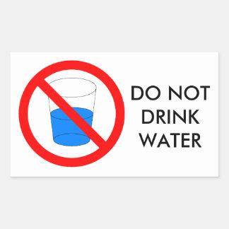Do not drink water sign rectangular sticker