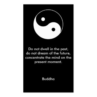 Do not dwell in the past - Buddha Quote Business Card
