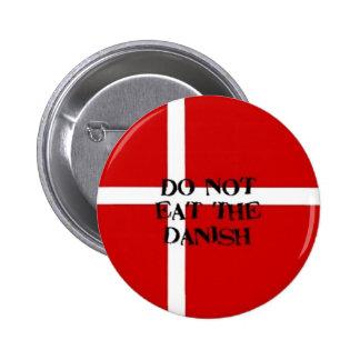 Do Not Eat Danish Button