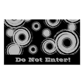 Do not enter, black and silver swirls poster