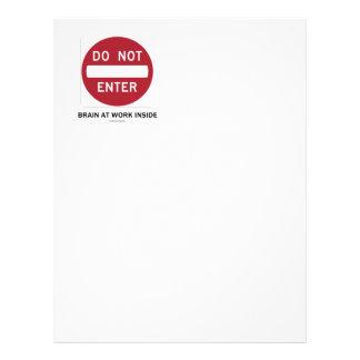 Do Not Enter Brain At Work Inside (Sign Humor) Letterhead