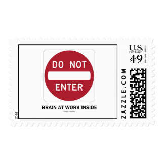 Do Not Enter Brain At Work Inside (Sign Humor) Postage