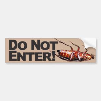 Do Not Enter - Bumper Sticker
