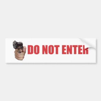 DO NOT ENTER BUMPER STICKER