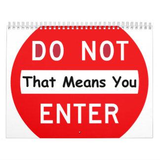 Do Not Enter Calendar