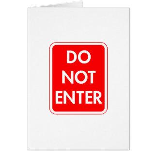 Do Not Enter Card