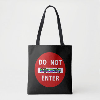 Do Not Enter - Chametz Tote Bag