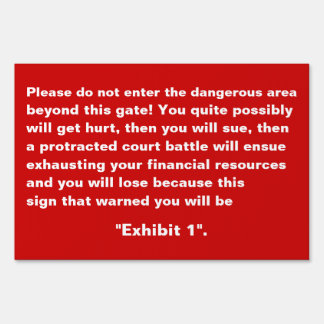 Do Not Enter - Funny but Effective Yard Sign Large
