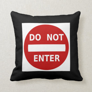 Do Not Enter Funny Warning Attitude Sign Red Black Pillow