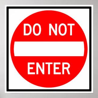 Do Not Enter Highway Sign Poster