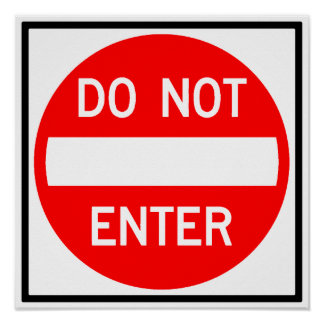 Do Not Enter Highway Sign Posters