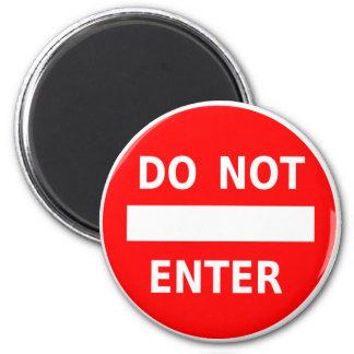 Do Not Enter magnet