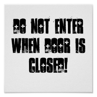 DO NOT ENTER ! POSTER