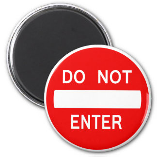 Do Not Enter Sign (Magnet) Magnet
