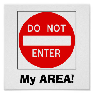 Do Not Enter Sign (Poster)