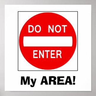 Do Not Enter Sign (Poster) Poster