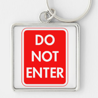 Do Not Enter Silver-Colored Square Keychain