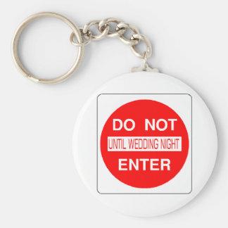 Do Not Enter Until Wedding Night Keychain