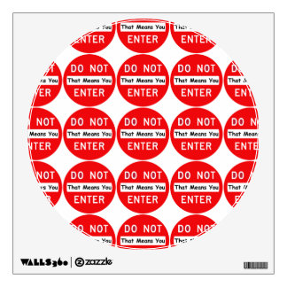 Do Not Enter Wall Decal