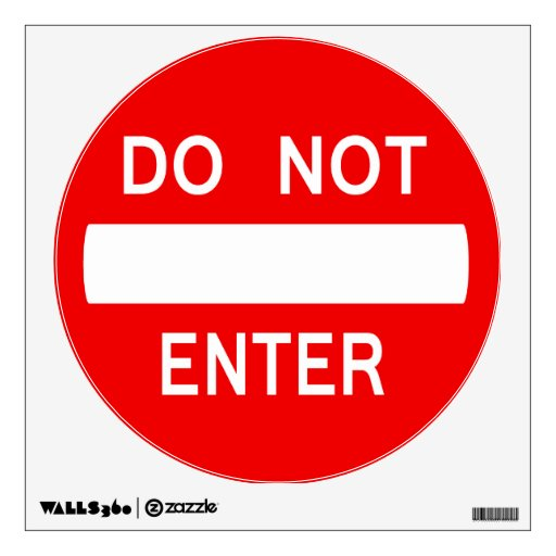 Do Not Enter Wall Decal (With Text No Border)