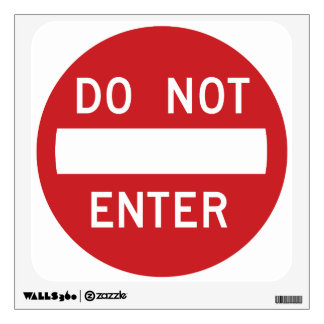 Do Not Enter Wall Graphic