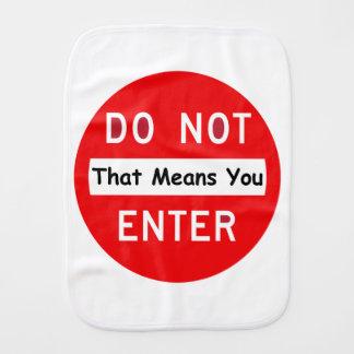 Do Not Enter Burp Cloth
