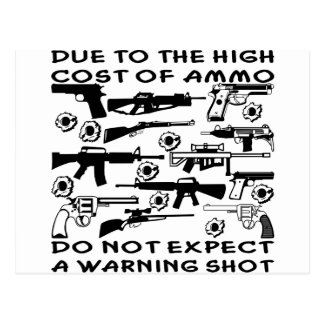 Do Not Expect A Warning Shot Postcard
