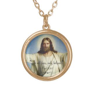 """Do not fear, only believe."" Custom Necklace"