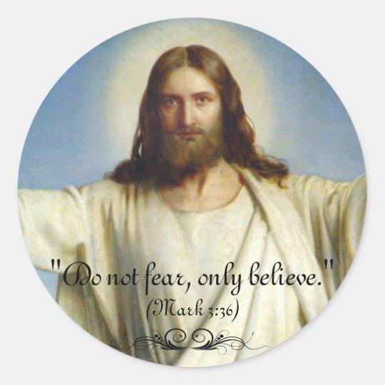 """""""Do Not Fear, Only Believe"""" Custom Sticker"""
