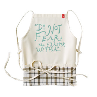 Do Not Fear the Flapper Within Zazzle HEART Apron