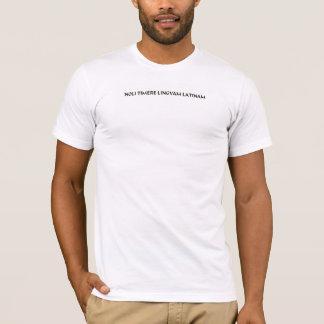 Do not fear the Latin Language (2) T-Shirt