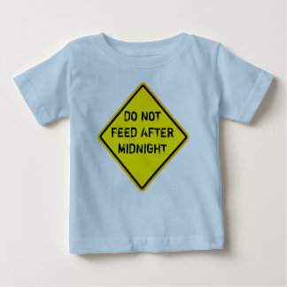DO NOT FEED AFTER MIDNIGHT BABY T-Shirt