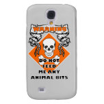 Do Not Feed Animal Bits Galaxy S4 Cover