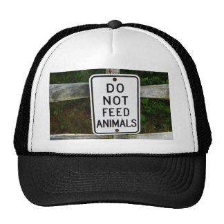 Do Not Feed Animals Hat