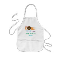 Do Not Feed Me Donut Personalized Kids Allergy Kids' Apron