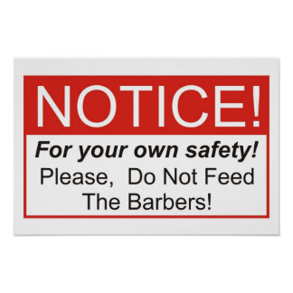 Do Not Feed The Barbers! Poster