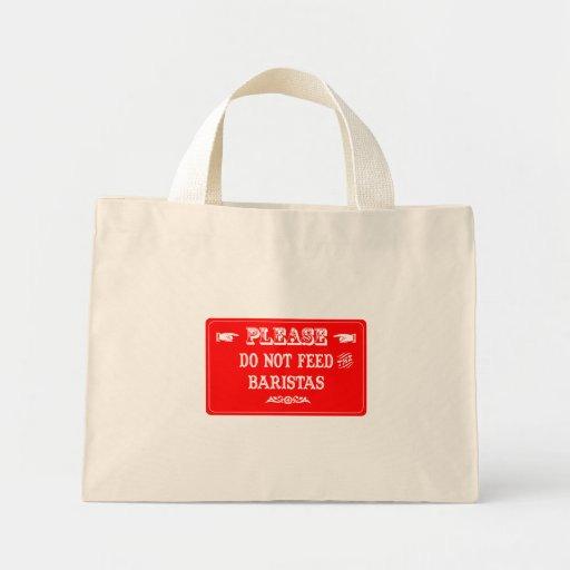 Do Not Feed The Baristas Bag