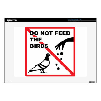 Do not feed the birds Sign Decals For Laptops