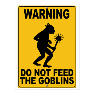 Do Not Feed the Goblins Postcard