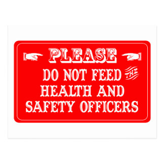 Do Not Feed The Health and Safety Officers Postcard