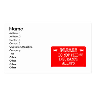 Do Not Feed The Insurance Agents Double-Sided Standard Business Cards (Pack Of 100)