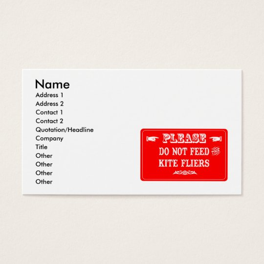 Do Not Feed The Kite Fliers Business Card