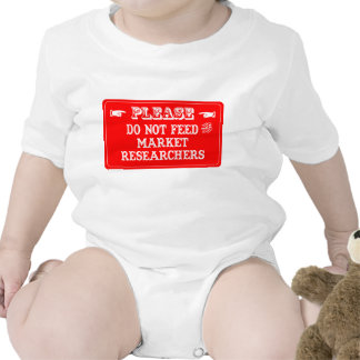 Do Not Feed The Market Researchers Baby Bodysuits