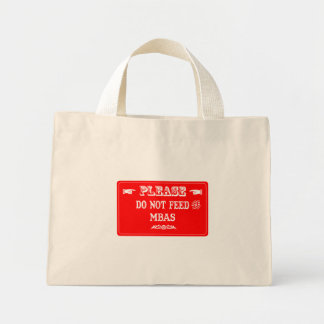 Do Not Feed The MBAs Canvas Bag