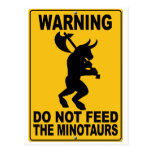 Do Not Feed the Minotaurs Post Cards