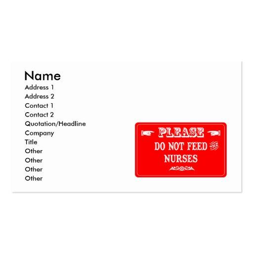 Do Not Feed The Nurses Business Card