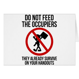 Do Not Feed The Occupiers Card