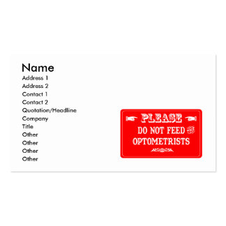 Do Not Feed The Optometrists Double-Sided Standard Business Cards (Pack Of 100)
