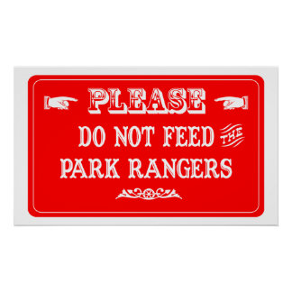 Do Not Feed The Park Rangers Poster