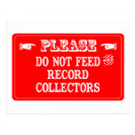 Do Not Feed The Record Collectors Post Cards